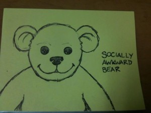 Socially Awkward Bear